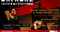 [15 mars] LECTURES ET PERFORMANCES – Anne-James Chaton & Andy Moor / Emmanuel Rabu / Cécile Portier